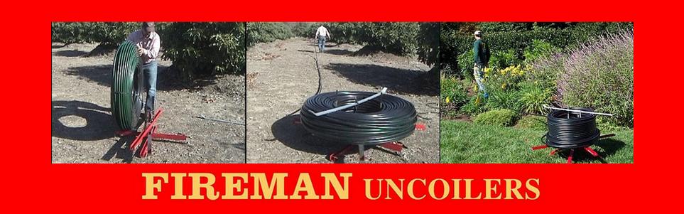 Fireman Uncoilers